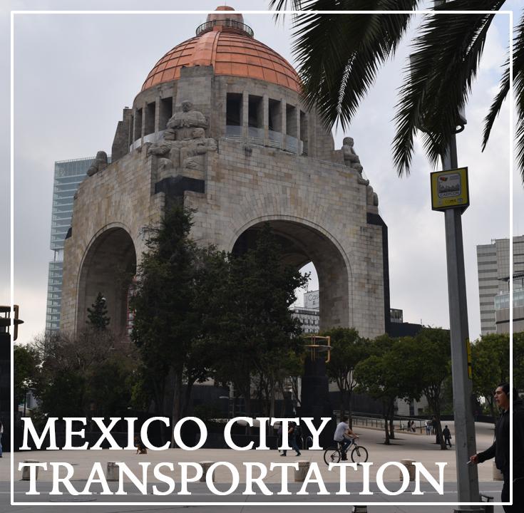 Mexico City Transportation Guide